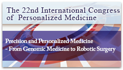 The 22nd International Congress of Personalized Medicine